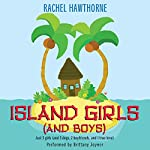 Island Girls (and Boys) | Rachel Hawthorne