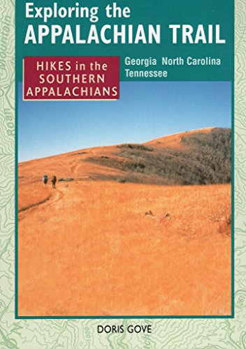 Exploring the Appalachian Trail: Hikes in the Southern Appalachians (Hiking Trail Maps Free)