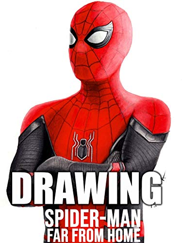 Drawing Spider-Man Far From Home