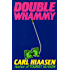 Double Whammy (Skink Book 1)
