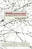Overconnected, William Davidow, 188328547X