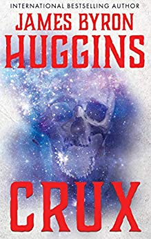CRUX (English Edition) por [Huggins, James Byron]