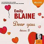 Dear you : Saison 3 suivi des bonus de la série et d'un entretien exclusif avec l'auteure | Emily Blaine
