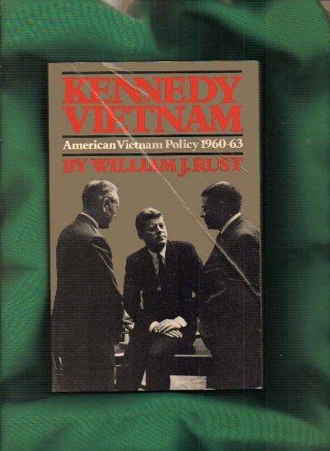Kennedy in Vietnam: American Vietnam Policy 1960-1963 (A Da Capo Paperback) by Da Capo Press