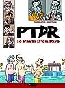 PTDR : Le Parti D'en Rire par Truchi