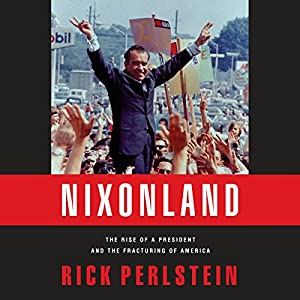 Nixonland Audiobook