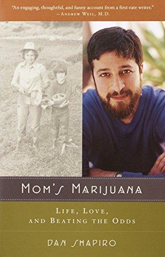 Mom's Marijuana: Life, Love, and Beating the Odds
