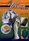 Collectible Vernon Kilns, Identification and Value Guide, 2nd Edition by Maxine Fleek Nelson (2003) Hardcover