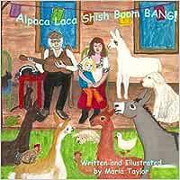 Alpaca Laca Shish Boom Bang!
