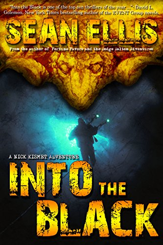 Into the Black: A Nick Kismet Adventure (Nick Kismet Adventures Book 2) Pdf