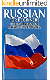 Russian for Beginners: The Best Handbook for learning to speak Russian! (Russian, Russia, Learn Russian, Speak Russian, Russian Language, Russian English, Russian Dictionary, Travel Russia)