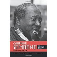 Ousmane Sembène: The Making of a Militant Artist