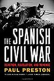 Book cover for The Spanish Civil War: Reaction, Revolution, and Revenge