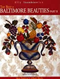 The Best of Baltimore Beauties, Part II - Print on Demand Edition