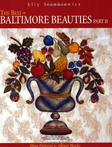 The Best of Baltimore Beauties, Part II: More Patterns for Album - Acrylic Album