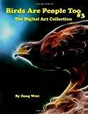 Birds Are People Too - 3, Doug West, 1492130257