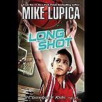 Long Shot: A Comeback Kids Novel | Mike Lupica
