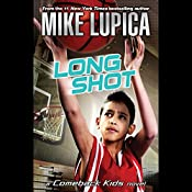 Long Shot: A Comeback Kids Novel | Mike Lupica