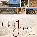 Life of Jesus: Who He Is and Why He Matters Audiobook by John Dickson Narrated by Simon Vance