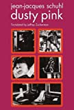 Download Dusty Pink (Semiotext(e) / Native Agents) in PDF ePUB Free Online