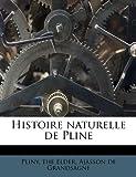 Histoire Naturelle de Pline, Ajasson de Grandsagne, 1178463818