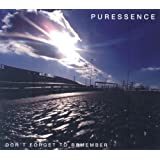 PURESSENCE / DON'T FORGET TO REMEMBER'