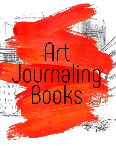 Art Journaling Books Journal Sketchbook PDF B7bc4863d