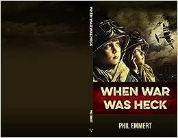 Book When War Was Heck