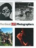 The Great LIFE Photographers, Life Magazine Editors, 0821228927