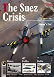 The Suez Crisis: Empire s End (Airframe Extra)