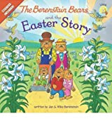 Berenstain Bears and the Easter Story: Berenstain Bears/Living Lights (Berenstain Bears Living Lights 8x8 (Quality)) - IPS Berenstain, Jan ( Author ) Jan-10-2012 Paperback