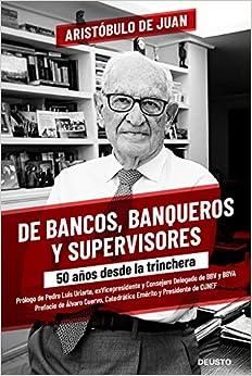 De bancos, banqueros y supervisores de Aristóbulo de Juan