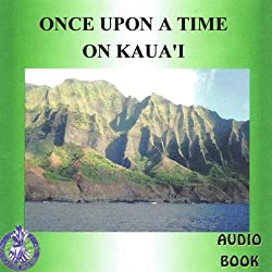 Once Upon a Time on Kaua'i