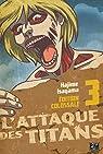 L'Attaque des Titans - Edition Colossale, tome 3 par Isayama