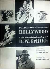 D. W. Griffith Criticism - Essay
