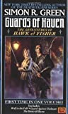 Guards of Haven: The Adventures of Hawk and Fisher