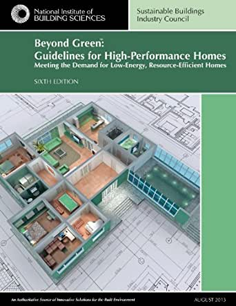 Amazon.com: Beyond Green™: Guidelines for High-Performance Homes on cheap home layout, green home layout, efficiency layout, efficient kitchen floor plans, small home layout, simple home layout, functional home layout, unique home layout, factory layout, smart home layout, stable layout, open home layout, effective home layout, tile layout, zero energy home layout, modern home layout,