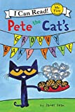 : Pete the Cat's Groovy Bake Sale (My First I Can Read)
