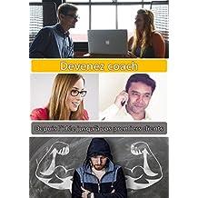 Devenez Coach: Depuis l'idée jusqu'à vos premiers clients (Outils Professionnels) (French Edition)