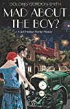 Mad about the Boy?, Dolores Gordon-Smith, 1569475113
