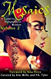 img - for Mosaics Volume 2 (A Collection of Independent Women) book / textbook / text book