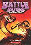 The Cobra Clash (Battle Bugs)