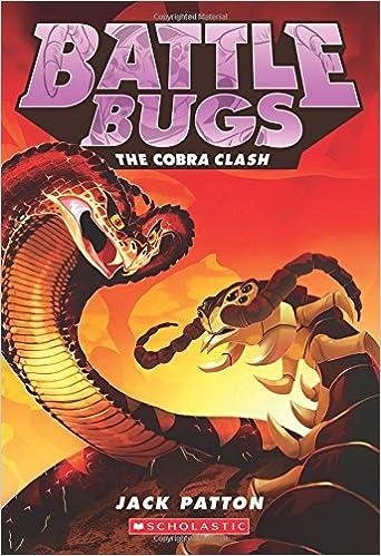 The Cobra Clash (Battle Bugs #5)