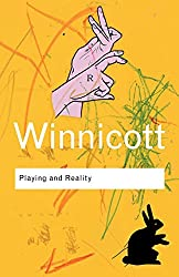Playing and Reality (Routledge Classics)