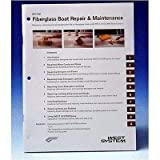 : WEST SYSTEM 002-550 Fiberglass Repair How-To Manual