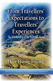 From Travellers' Expectations to Travellers' Experiences: The Workability of the Holsat Model (Tourism and Hospitality Development and Management)