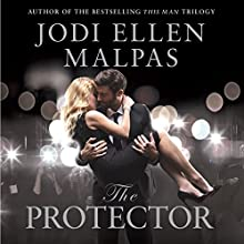 The Protector Audiobook by Jodi Ellen Malpas Narrated by Alexandra Baldwin, Owen MacMahon