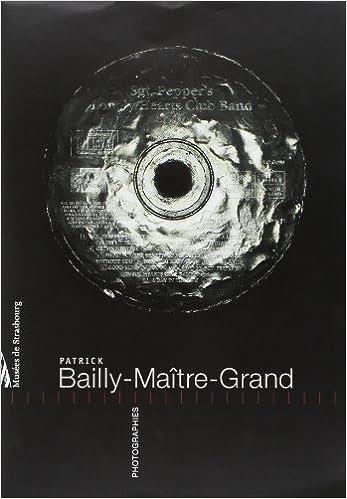 Livres Patrick Bailly-Maitre-Grand. Photographies pdf