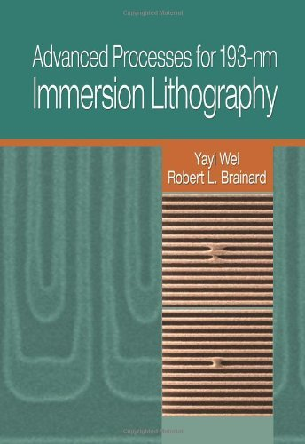 by-yayi-wei-advanced-processes-for-193-nm-immersion-lithography