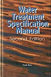 Water Treatment Specification Manual, Frank Rosa, 0912524804